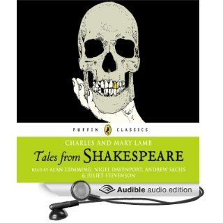 Tales from Shakespeare: The Lambs' Tales (Audible Audio Edition): Charles Lamb, Mary Lamb, William Shakespeare, Alan Cumming, Nigel Davenport, Andrew Sachs, Juliet Stevenson: Books