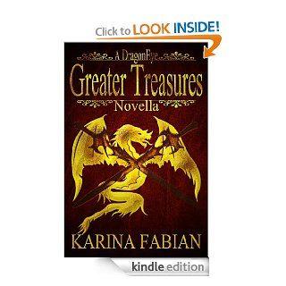 Greater Treasures: A DragonEye Novella eBook: Karina Fabian: Kindle Store