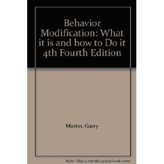 Behavior Modification: What it is and how to Do it 4th Fourth Edition: Books