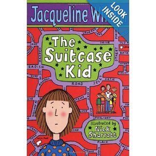 The Suitcase Kid: Jacqueline Wilson, Nick Sharratt: 9780440867739: Books