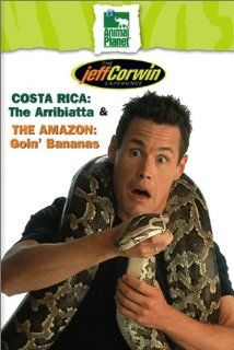 The Jeff Corwin Experience   Costa Rica: The Arribiatta & The : Goin' Bananas: Jeff Corwin: Movies & TV