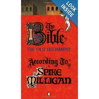 The Bible the Old Testament According to Spike Milligan Spike Milligan 9780140239706 Books