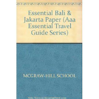 Essential Bali and Jakarta (Aaa Essential Travel Guide Series) Christine Osborne 9780844289526 Books