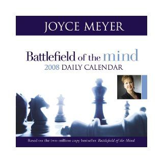 Battlefield of the Mind 2008 Daily Calendar: Joyce Meyer: 9780446581523: Books