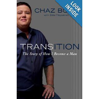 Transition The Story of How I Became a Man (9780525952145) Chaz Bono Books
