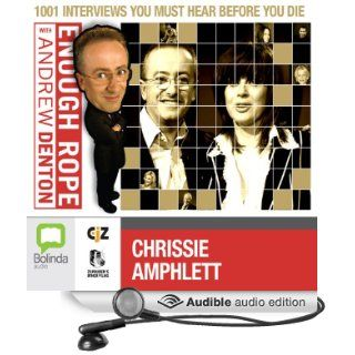 Enough Rope with Andrew Denton: Chrissie Amphlett (Audible Audio Edition): Andrew Denton, Chrissie Amphlett: Books