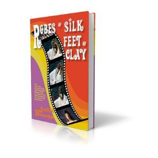 Robes of Silk Feet of Clay : The True Story of a Love Affair with Maharishi Mahesh Yogi, the Indian Guru Followed By the Beatles and Mia Farrow: Judith Bourque: 9789163362781: Books