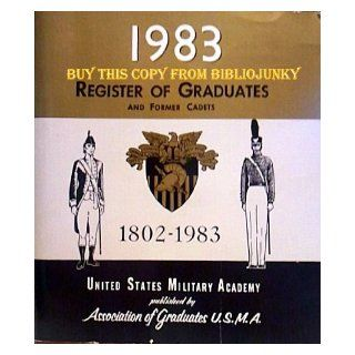 1983 Register of Graduates and Former Cadets 1802 1983 (United States Military Academy) Ships From Florida Michael J. Krisman Books