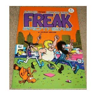 Further adventures of those fabulous furry Freak brothers: Gilbert Shelton: Books