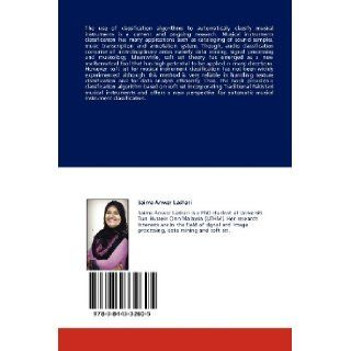 Classification of Pakistani Musical Instruments Using Soft Set: Saima Anwar Lashari, Rosziati Ibrahim: 9783844332605: Books