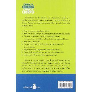 Cambia tu cerebro, cambia tu cuerpo (Spanish Edition): Daniel Amen: 9788478087501: Books