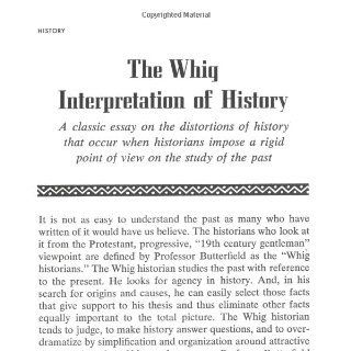 The Whig Interpretation of History: Herbert Butterfield: 9780393003185: Books