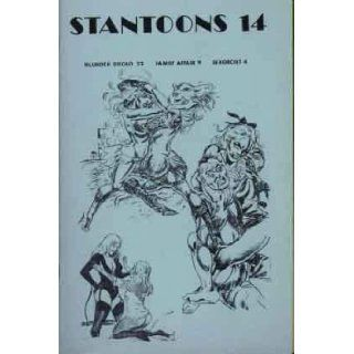 Stantoons 14; Blunder Broad 22, Family Affair 9, Sexorcist 4: Eric Stanton, Turk Winter, Marculeta: Books