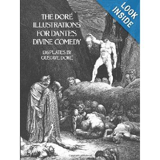 The Dore Illustrations for Dante's Divine Comedy (136 Plates by Gustave Dore) Gustave Dor� 9780486232317 Books
