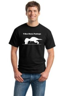 T REX CAN'T DO PUSH UPS Unisex T shirt / Funny Work Out, Crossfit Fitness Tee Clothing