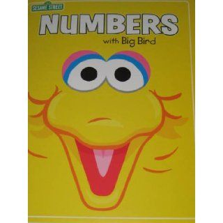 Sesame Street Numbers with Big Bird Sesame Workship 9781599229782 Books