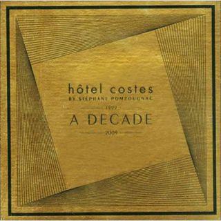 Hôtel Costes A Decade 1999 2009 (Greatest Hits,