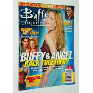 Buffy the Vampire Slayer Magazine: Buffy and Angel Back Together? Xander and Anya Interviews; Angel's Wesley; Monsters, Inc. (Number 7, April 2003): Buffy the Vampire Slayer Magazine: Books