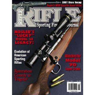 Rifle Magazine   May 2011   Issue Number 256: Dave Scovill, Brian Pearce, Mike Venturino, Gil Sengel, John Haviland, Stan Trzoniec, Terry Wieland, John Barsness, Clair Rees, Wolfe Publishing Company: Books