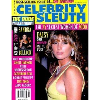 Celebrity Sleuth Magazine Volume 13 Number 2 (2000) The 25 Sexiest Women of 2000 Celebrity Sleuth Books