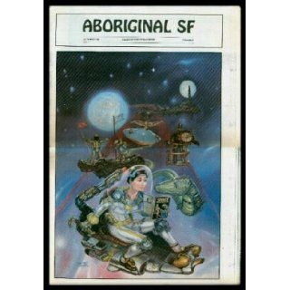 ABORIGINAL (SF) Science Fiction   Volume 1, number 1   October Oct 1986 The Home System; Prior Restraint; Aborigines; Books; The Reel STuff; Fixing Larx; The Phoenix Riddle; Sight Unseen Charles C. (editor) (Hal Clement; Orson Scott Card; Laurel Lucas; D