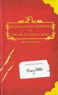 Phantastische Tierwesen & Wo sie zu finden sind: Klaus Fritz, Albus Dumbledore, Newt Scamander, J. K. Rowling: Bücher