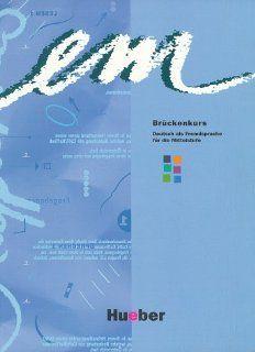 em, Br�ckenkurs, Kursbuch: Michaela Perlmann Balme, Susanne Schwalb, D�rte Weers, Michaela Perlmann  Balme: Bücher