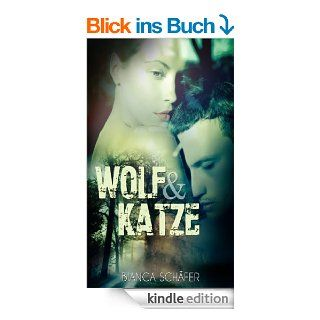 Wolf & Katze eBook: Bianca Sch�fer: Kindle Shop