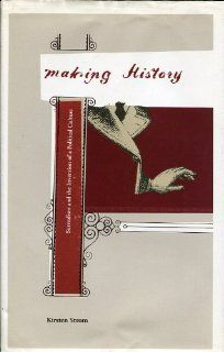 Making History: Surrealism and the Invention of a Political Culture (9780761822103): Kirsten Strom: Books