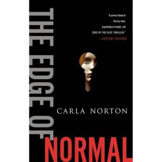 The Edge of Normal by Carla Norton (Hardcover)
