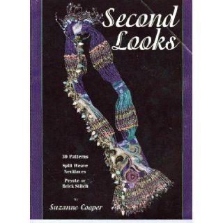 Second looks: 30 split weave necklace patterns : peyote or brick stitch: Suzanne Cooper: Books
