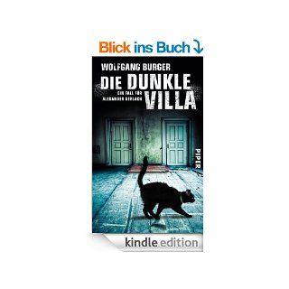 Die dunkle Villa: Ein Fall f�r Alexander Gerlach (Alexander Gerlach Reihe) eBook: Wolfgang Burger: Kindle Shop