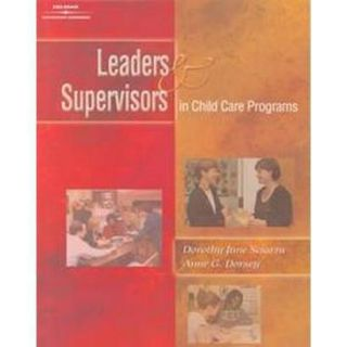 Leaders and Supervisors in Child Care Programs (