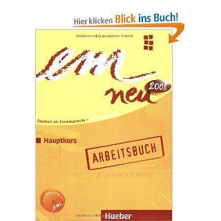em neu 2008 Hauptkurs: Deutsch als Fremdsprache / Arbeitsbuch mit Audio CD: Michaela Perlmann Balme, Susanne Schwalb: Bücher