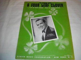 A FOUR LEAF CLOVER MORT DIXON 1927 SHEET MUSIC SHEET MUSIC 251: Music