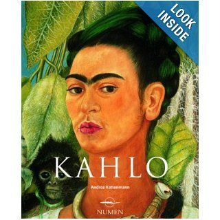 Frida Kahlo: 1907 1954 (Spanish Edition): Andrea Kettenmann: 9789707180932: Books