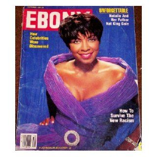 Ebony Magazine October, 1991 Natalie Cole, Daughter of Nat King Cole (46): Various Authors: Books
