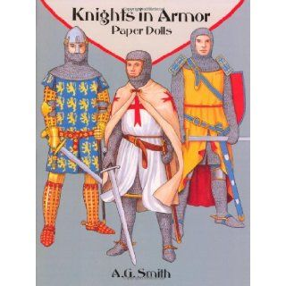 Knights in Armor Paper Dolls (Dover Paper Dolls) A. G. Smith 9780486287959  Children's Books