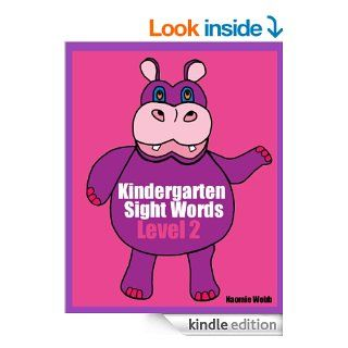 Kindergarten Sight Words: Level 2 (A Kindergarten Sight Word Book)   Kindle edition by Naomie Webb, Betty Patton. Children Kindle eBooks @ .