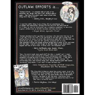 Outlaw Efforts (Volume 1) Natalie Jacobson, Joey Maltese 9781490523675 Books