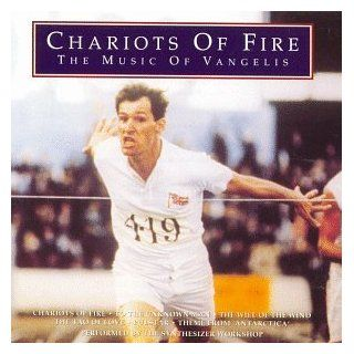 Chariots Of Fire The Music Of Vangelis (Compilation) Music