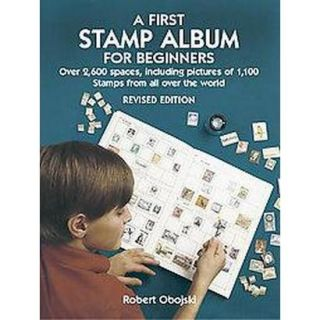 A First Stamp Album For Beginners (Revised) (Pap