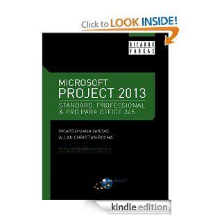 Microsoft Project 2013 Standard, Professional & Pro para Office 365 (Portuguese Edition) eBook: Ricardo Viana Vargas, Allan Christian Rocha, S�rgio Alves Lima Jardim, Chris Crane: Kindle Store