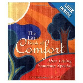 The Little Book of Comfort (L (Little Book (Andrew McMeel)) (9780740733567) Patricia Kramer Books