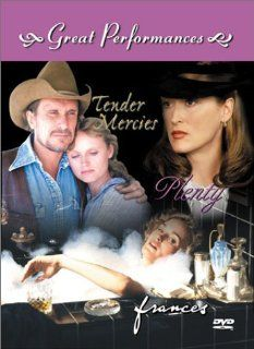 Great Performances (Frances / Plenty / Tender Mercies): Jessica Lange, Meryl Streep, Sam Neill, Robert Duvall, Tess Harper, Kim Stanley, Sam Shepard, Bart Burns, Jonathan Banks, Bonnie Bartlett, James Brodhead, Jane Jenkins, Bruce Beresford, Fred Schepisi,