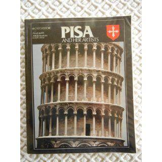 Pisa and Her Artists: Gino; Castelli, Urano, Gagetti, Ranieri; Parra, Oreste Barsali: 9788872041901: Books