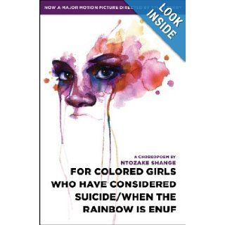 For colored girls who have considered suicide/When the rainbow is enuf: Ntozake Shange: Books
