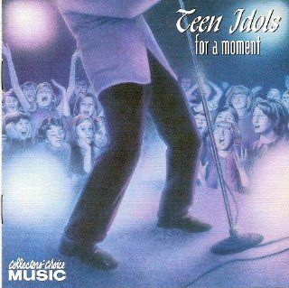 Teen Idols for a Moment Music