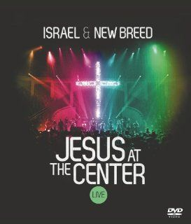 Israel & New Breed  Jesus At The Center: Israel & New Breed, Russell E. Hall: Movies & TV