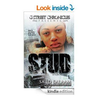 Stud (G Street Chronicles Presents) eBook: Sa'id Salaam: Kindle Store